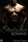 Stepbrother Bonding (Stepbrother Bonding, Yearning, Exposed Book 1) - Kenzie Haven