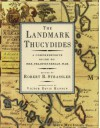 The Landmark Thucydides: A Comprehensive Guide to the Peloponnesian War - Thucydides, Robert B. Strassler, Richard Crawley, Victor Davis Hanson