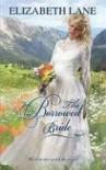 The Borrowed Bride - Elizabeth Lane