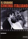 Il grande cinema italiano - Roy Menarini