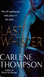 Last Whisper - Carlene Thompson