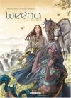 Weëna, Tome 6 : Voyage - Eric Corbeyran;Alice Picard