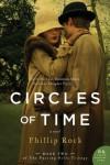 Circles of Time: A Novel (Greville Family Saga) - Phillip Rock