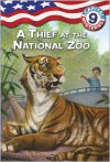 A Thief at the National Zoo (Capital Mysteries Series #9) -