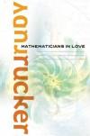 Mathematicians in Love - Rudy Rucker