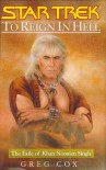 To Reign in Hell: The Exile of Khan Noonien Singh (Star Trek (Unnumbered Hardcover)) - Greg Cox