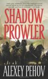 Shadow Prowler - Alexey Pehov, Алексей Пехов, Andrew Bromfield