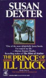 The Prince of Ill Luck - Susan Dexter