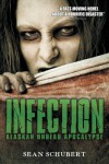 Infection: Alaskan Undead Apocalypse - Sean Schubert