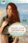 Highland Crossings (Romancing America) - Laurie Alice Eakes;Pamela Griffin;Jennifer Hudson Taylor;Gina Welborn