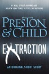 Extraction - Douglas Preston,  Lincoln Child