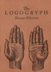 The Logogryph: A Bibliography of Imaginary Books - Thomas Wharton