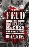 The Feud: The Hatfields and McCoys - Dean King