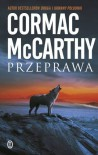 Przeprawa - Mccarthy Cormac
