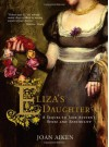 Eliza's Daughter - Joan Aiken