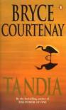 Tandia - Bryce Courtenay
