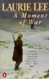 Moment of War - Laurie Lee