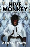 Hive Monkey (Ack-Ack Macaque) - Gareth L. Powell