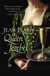 Queen Jezebel: (Medici Trilogy) - Jean Plaidy