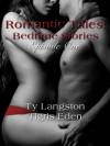 Romantic Tales: Bedtime Stories Episode 1 - Ty Langston, Tigris Eden, Alicia Pates