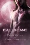 Isali Dreams - Stuart Wakefield, Zahra Owens