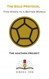 The Gold Protocol - The Agathon Project