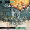 The Moving Finger: A BBC Full-Cast Radio Drama - Nicholas Boulton, Clare Corbett, June Whitfield, Agatha Christie