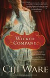 Wicked Company - Ciji Ware
