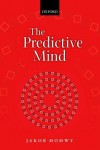 The Predictive Mind - Jakob Hohwy