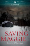 Saving Maggie - Glenys O'Connell
