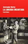 La librería encantada - Christopher Morley, Juan Sebastián Cárdenas