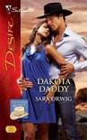 Dakota Daddy (Silhouette Desire, #1936) - Sara Orwig