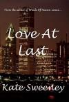Love At Last - Kate Sweeney