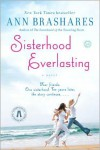 Sisterhood Everlasting (The Sisterhood of the Traveling Pants, #5) - Ann Brashares