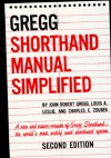 The GREGG Shorthand Manual Simplified - John Robert Gregg, Charles E. Zoubek
