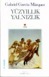 Yüzyıllık Yalnızlık - Seçkin Selvi, Gabriel García Márquez