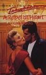Rebel at Heart (Men at Work: Boardroom Boys #13) - GINA FERRIS WILKINS