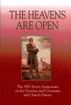 The Heavens Are Open: The 1992 Sperry Symposium On The Doctrine And Covenants And Church History - Deseret Book