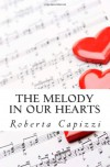 The melody in our hearts - Roberta Capizzi