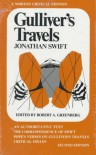 Gulliver's Travels: An Authoritative Text, the Correspondence of Swift, Pope's Verses on Gulliver's Travels and Critical Essays (A Norton Critical) - Jonathan Swift