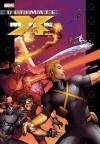 Ultimate X-Men: Ultimate Vol. 7 - Robert Kirkman, Tom Raney, Ben Oliver, Salvador Larroca