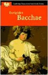 Bacchae - Euripides, John Harrison, David Franklin