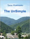The UnSimple - Taras Prokhasko,  Uilleam Blacker (Translator)