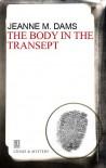 The Body In The Transept  - Jeanne M. Dams