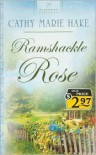 Ramshackle Rose - Cathy Marie Hake