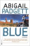 Blue - Abigail Padgett