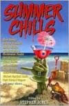 Summer Chills - Stephen Jones