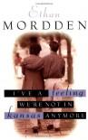 I've a Feeling We're Not in Kansas Anymore - Ethan Mordden