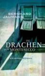 Die Drachen Von Montesecco: Kriminalroman - Bernhard Jaumann