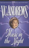 Music in the Night  - V.C. Andrews